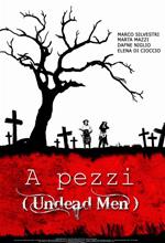 A pezzi - Undead Man locandina