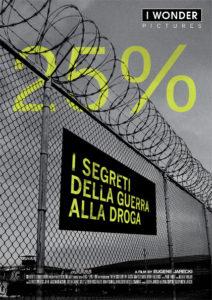 25% - I segreti della guerra alla droga - Poster italiano