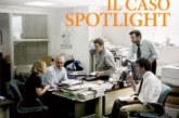 Il caso Spotlight (18 Febbraio)