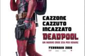 Deadpool (18 Febbraio)