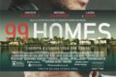 99 Homes (11 Febbraio)