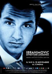 Ibrahimovic: Diventare Leggenda