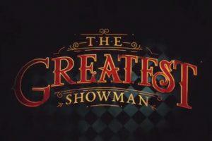 The Greatest Showman Film
