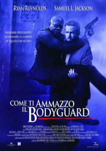 Come ti ammazzo il bodyguard locandina