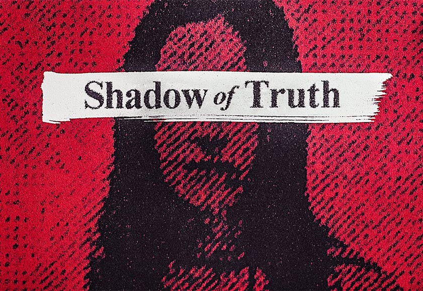 Shadow Of Truth still