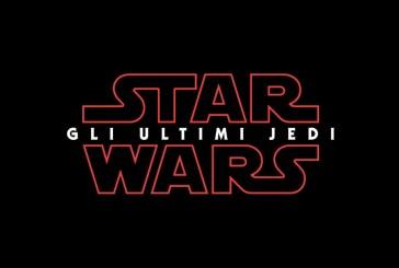 Ecco il nuovo trailer di Star Wars: Gli ultimi Jedi